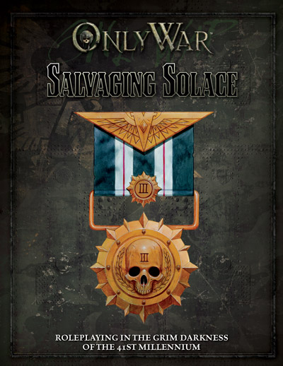 Only War Salvaging Solace